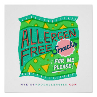 """Allergen-Free Snacks For Me, Please"" Poster"