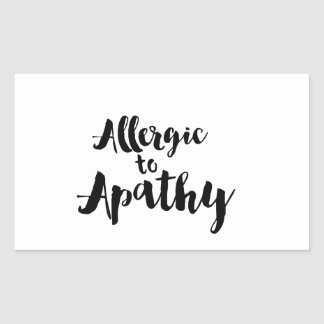 Allergic to Apathy stickers