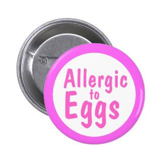 Allergic to eggs 2 inch round button