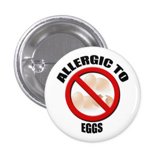Allergic to Eggs Medical Alert Warning Sml Button