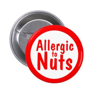 Allergic to nuts 2 inch round button