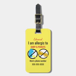 Allergic to Peanuts and Dairy Kids Personalized Luggage Tag