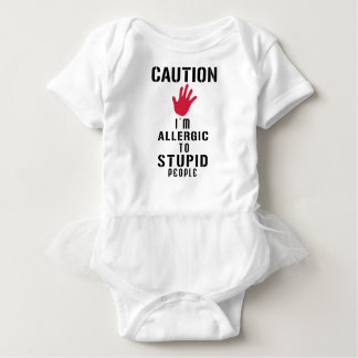 Allergic to stupid people baby bodysuit