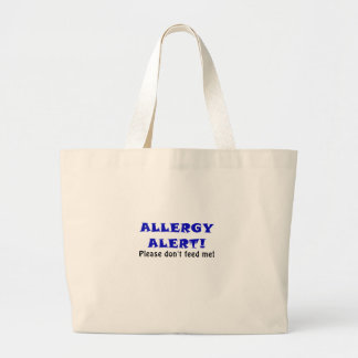 Allergy Alert Please Dont Feed Me Large Tote Bag