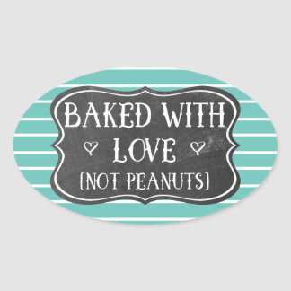 Allergy Baked With Love Not Peanuts Nut Free Retro Oval Sticker