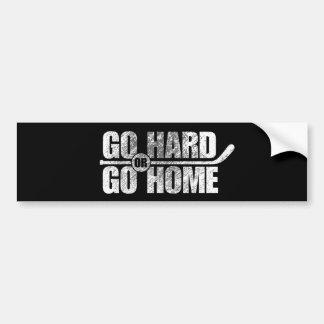 Allez dur ou rentrez à la maison autocollant de voiture