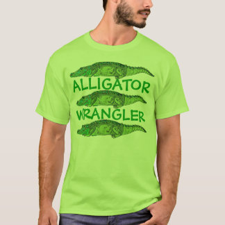 Alligator Wrangler T-Shirt