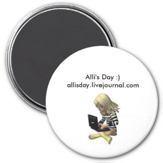 Alli's Day Magnet