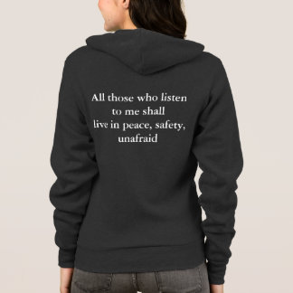 alll those who listen to me shall live hoodie