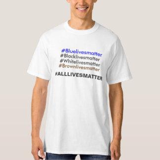 #Alllivesmatter #BlueLivesmatter #Blacklivesmatter T-Shirt