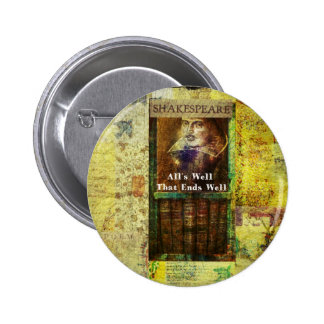 All's Well That Ends Well - Shakespeare Quote 2 Inch Round Button