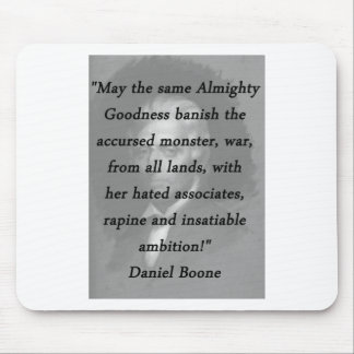 Almighty Goodness - Daniel Boone Mouse Pad