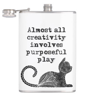 Almost all creativity involves purposeful play I Flasks