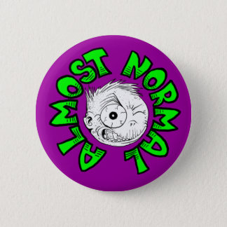 Almost Normal 2 Inch Round Button
