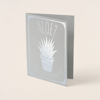 Aloe Is it Me You're Looking for   Funny Romantic Foil Card