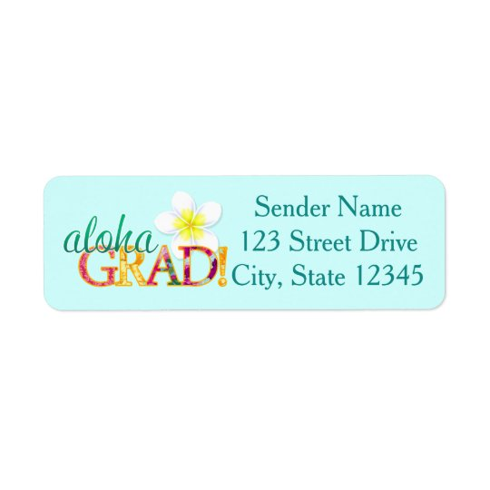Aloha Grad! Hawaiian Luau Graduation address label