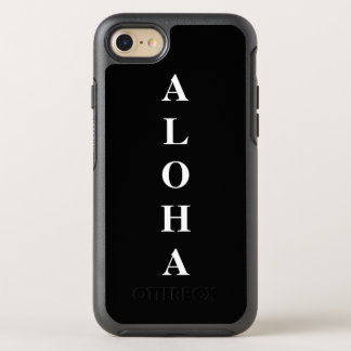 Aloha personalized Monograms Typography Black OtterBox Symmetry iPhone 8/7 Case