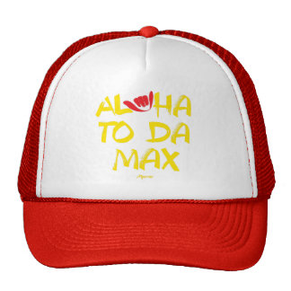 Aloha to Da Max (Red) Trucker Hat