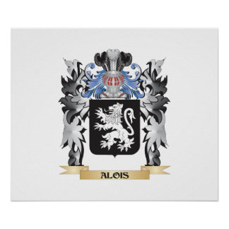 Alois Coat of Arms - Family Crest Poster