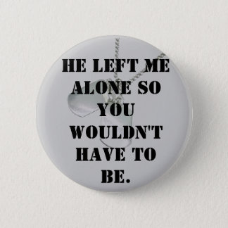 Alone for you 2 inch round button