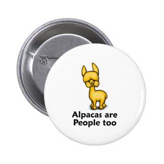 Alpacas are People too Pinback Button