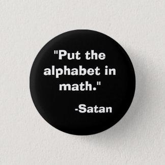 Alphabet in Math Satan 1 Inch Round Button