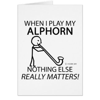 Alphorn Nothing Else Matters Greeting Card