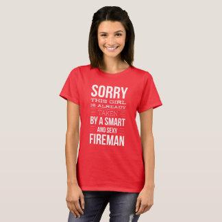 Already taken by a Fireman T-Shirt