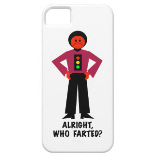 Alright, Who Farted? iPhone 5 Cases