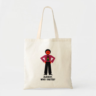 Alright, Who Farted? Tote Bag