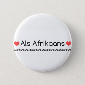 Als Afrikaans 2 Inch Round Button