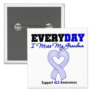 ALS Every Day I Miss My Grandma 2 Inch Square Button