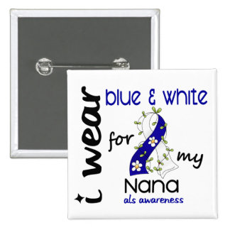 ALS I Wear Blue and White For My Nana 43 2 Inch Square Button