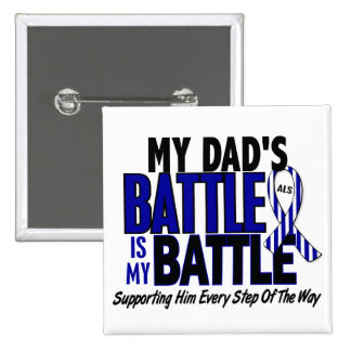 ALS My Battle Too 1 Dad 2 Inch Square Button