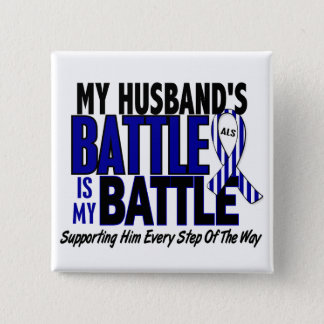 ALS My Battle Too 1 Husband 2 Inch Square Button