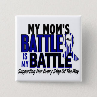 ALS My Battle Too 1 Mom 2 Inch Square Button