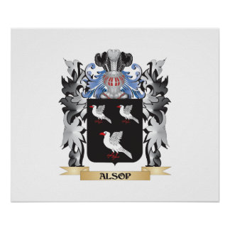 Alsop Coat of Arms - Family Crest Poster