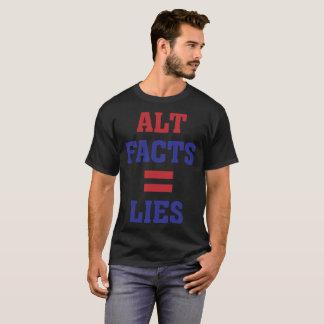 Alt Facts = Lies T-Shirt