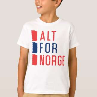 Alt For Norge Norwegian Motto Tee Shirt
