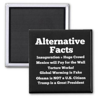Alternative Facts Black Refrigerator Magnet