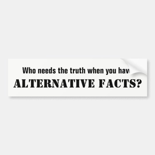 Alternative Facts White Bumper Sticker