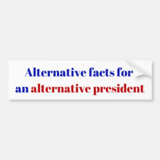 Alternative President Bumper Sticker