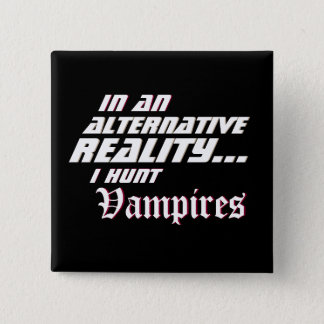 Alternative Reality Vampire Hunter RPG 2 Inch Square Button