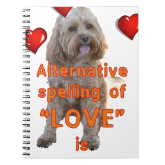 alternative spelling of LOVE is CAVOODLE Spiral Notebook