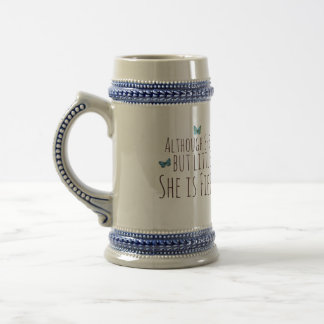 Although she be but little she is fierce 18 oz beer stein