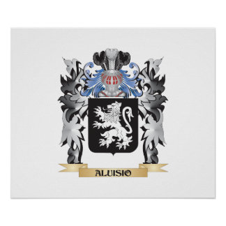 Aluisio Coat of Arms - Family Crest Poster
