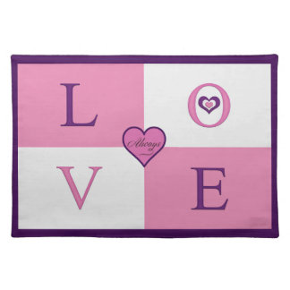 Alway Love Cloth Placemat