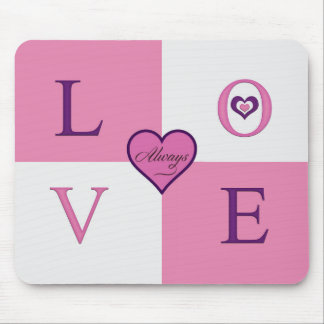 Alway Love Products mousepad