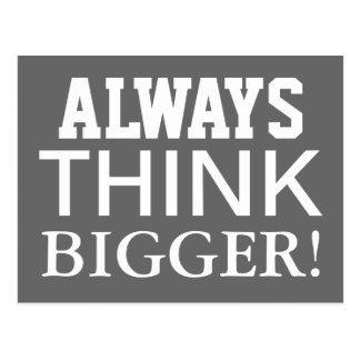 Alway Think Bigger - motivational postcard