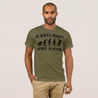 Always adapt, never Plateau T-Shirt